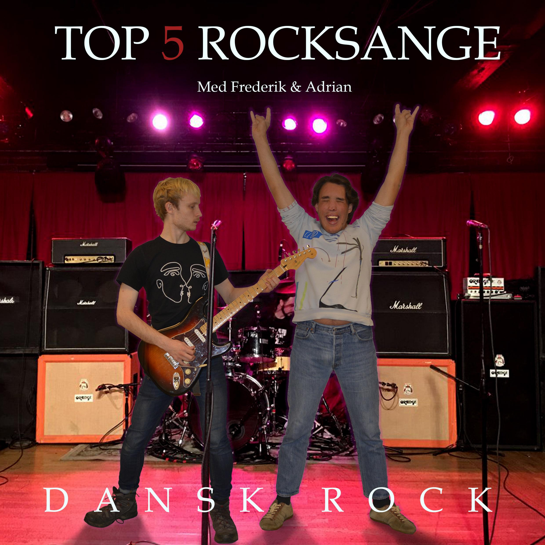 Top 5 Danske Rocksange med Adrian & Frederik